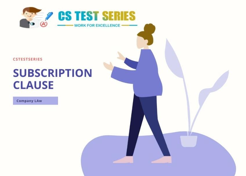 Subscription Clause | MOA | CS Tset Series