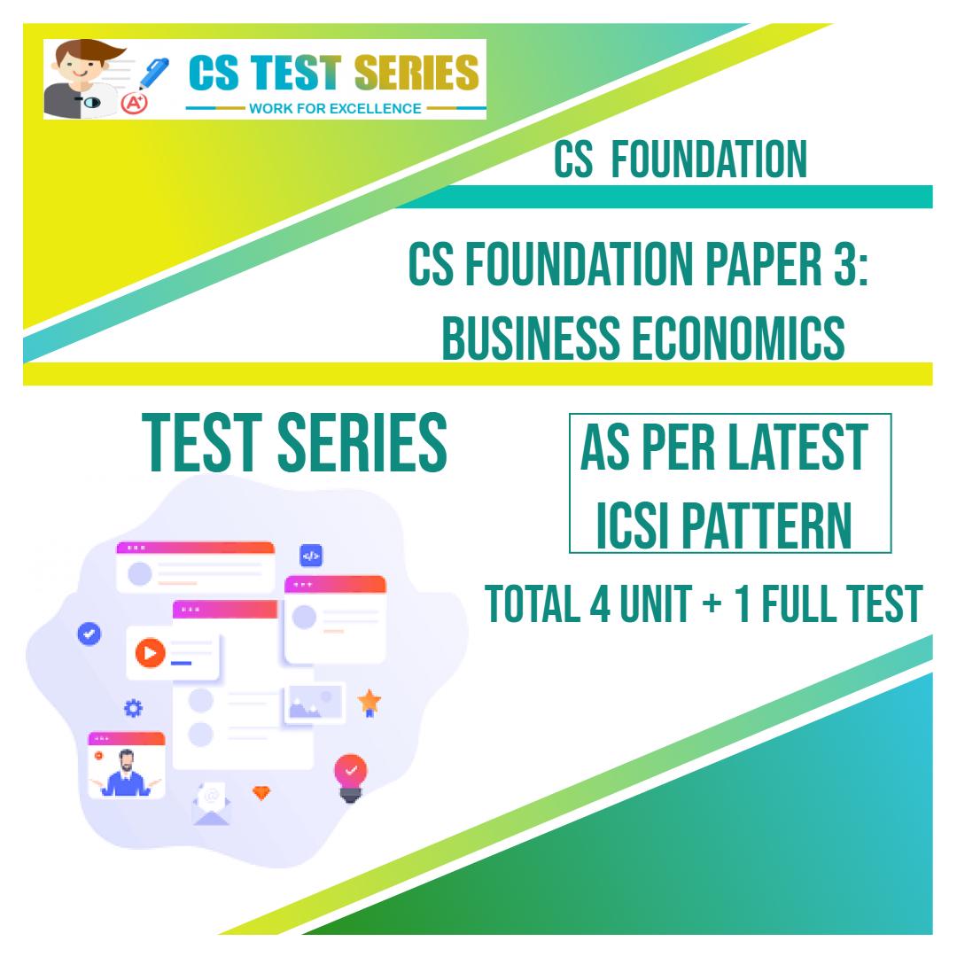 CS FOUNDATION PAPER 3: Business Economics