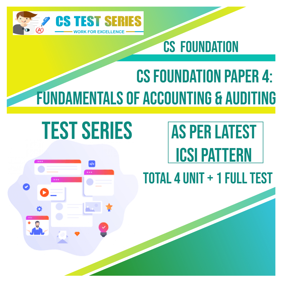 CS FOUNDATION PAPER 4: Accounting & Audit