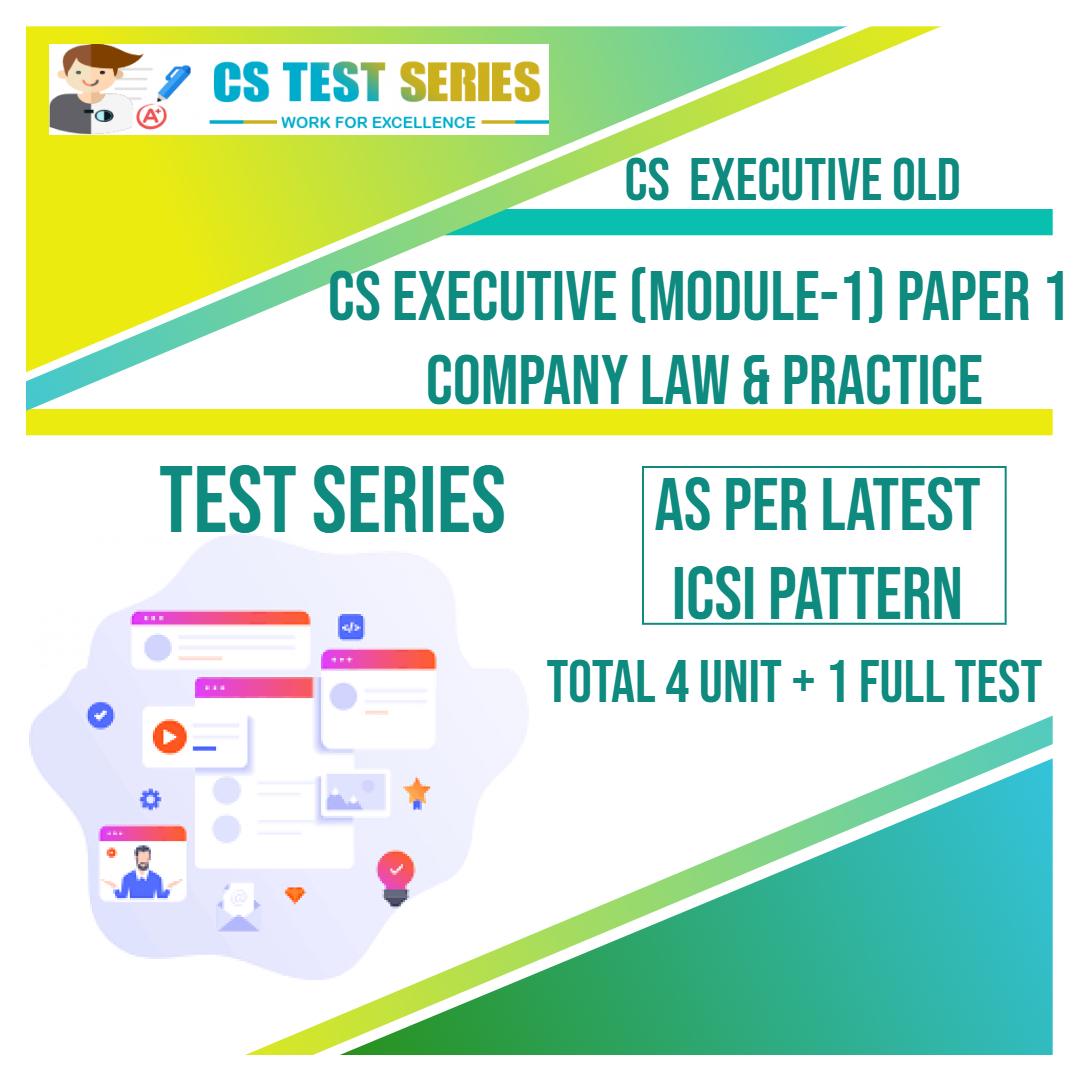CS EXECUTIVE PAPER 1: Company Law Practice