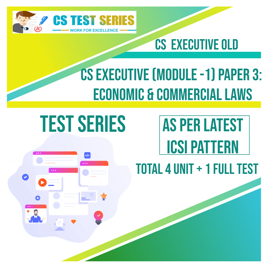 CS EXECUTIVE OLD PAPER 3: Economic Commercial Laws