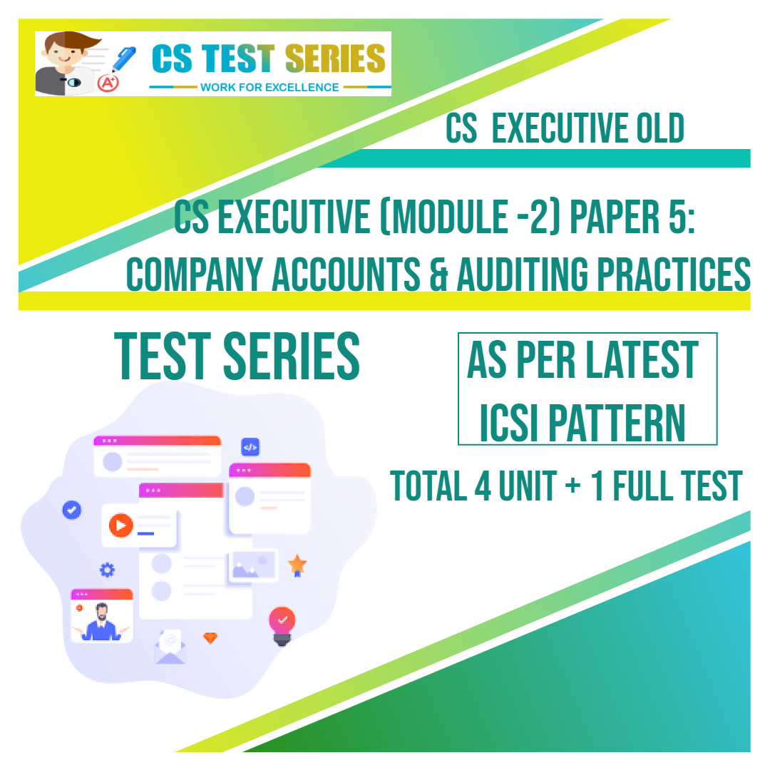CS EXECUTIVE OLD PAPER 5: Company Accounts Auditing Practices