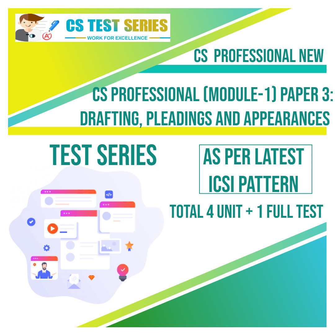 CS PROFESSIONAL NEW PAPER 3: Drafting