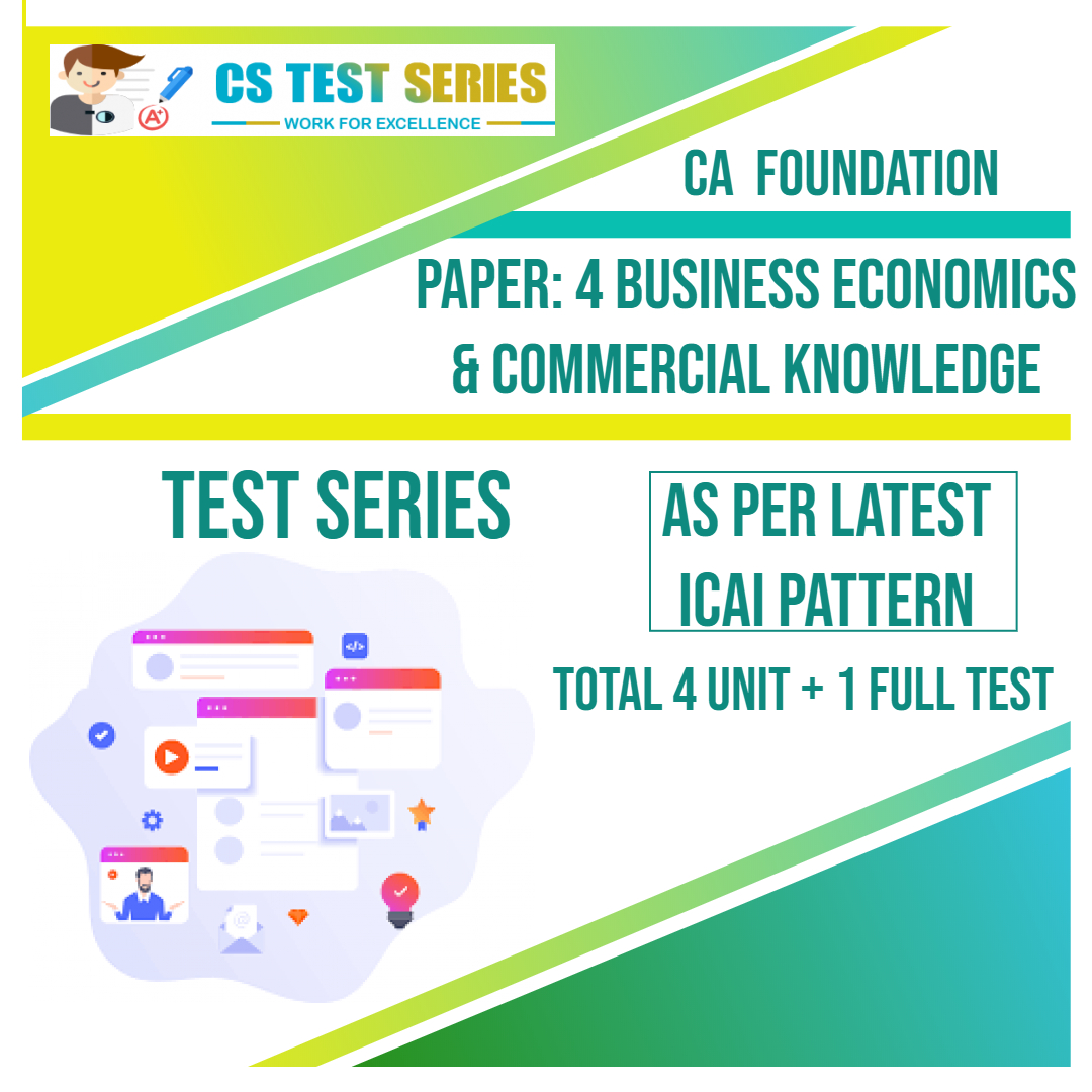 CA FOUNDATION PAPER: 4 Business Economics & Commercial Knowledge