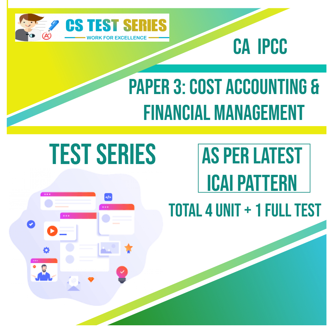 CA IPCC PAPER 3: Cost Accounting & Financial Management