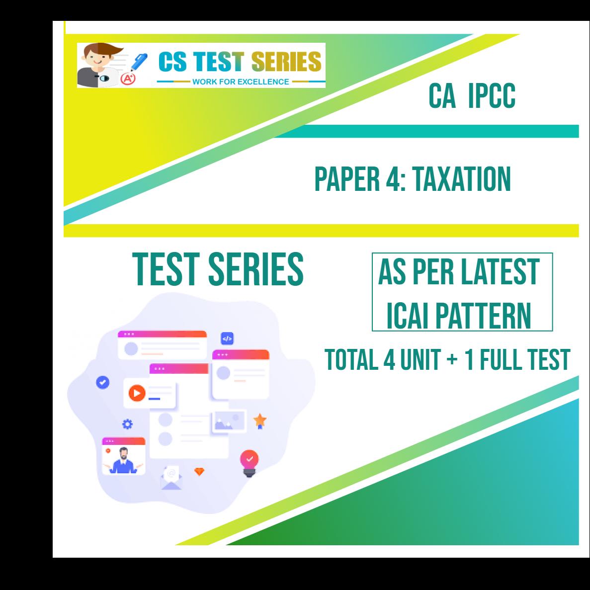 CA IPCC PAPER 4: Taxation