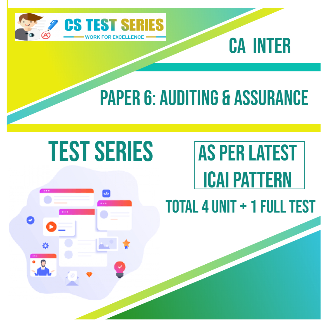 CA INTER PAPER 6: Auditing & Assurance