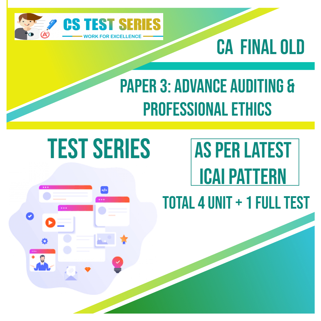 CA FINAL OLD PAPER 3: Advance Auditing & Professional Ethics