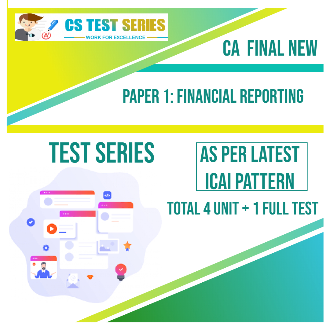 CA FINAL NEW PAPER 1: Financial Reporting