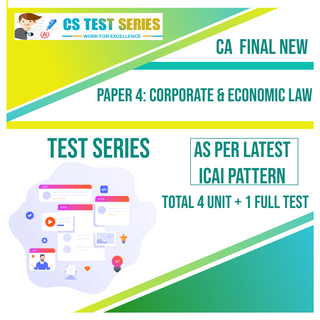 CA FINAL NEW PAPER 4: Corporate & Economic Law