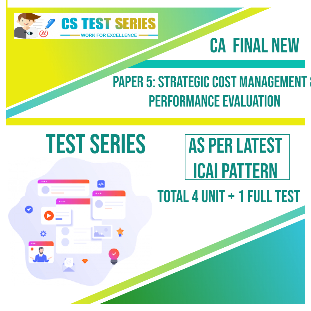 CA FINAL NEW PAPER 5: Strategic Cost Management & Performance Evaluation