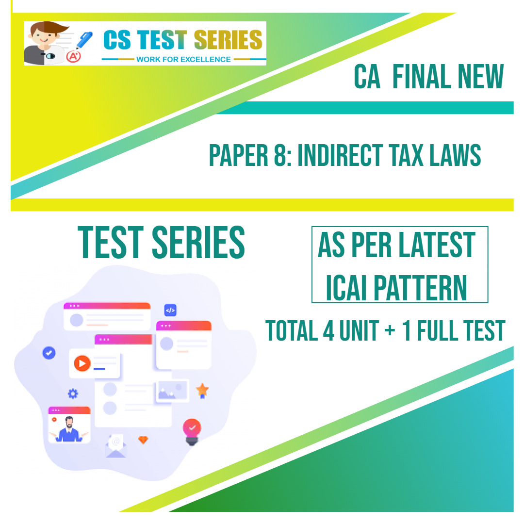 CA FINAL NEW PAPER 8: Indirect Tax Laws