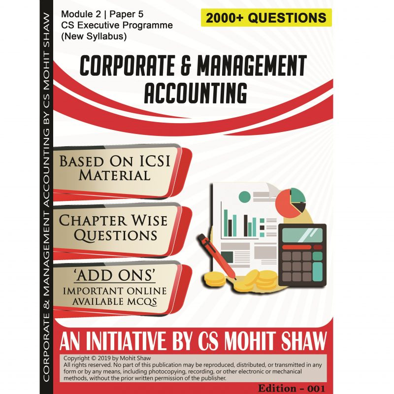 CS Executive Corporate & Management Accounting MCQ Book by CS Mohit Shaw