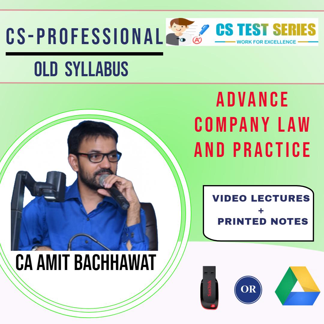 Advance Company Law CS Professional Old Syllabus By CA,CS Video Classes