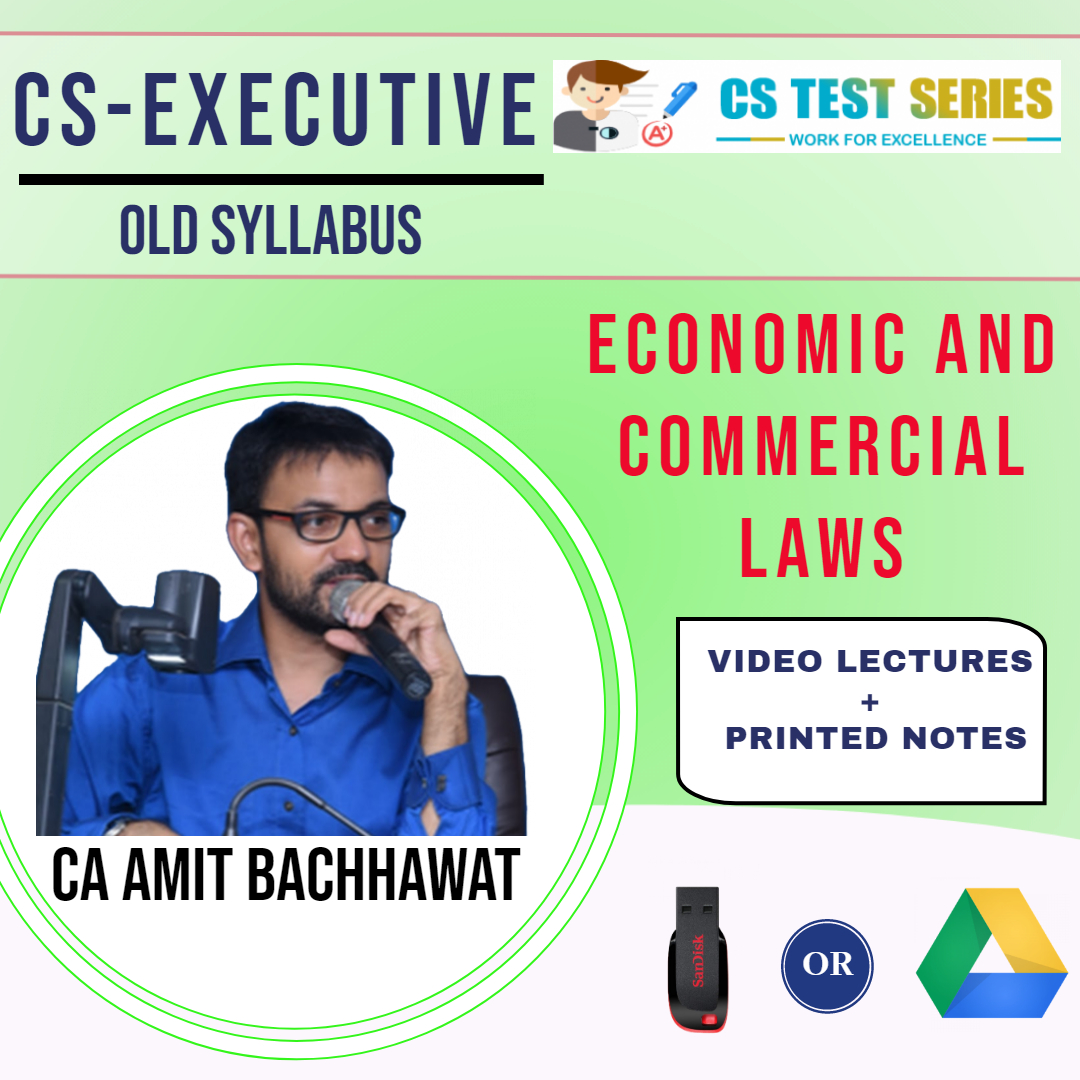 Economic & Commercial Law CS Executive Old Syllabus By CA,CS Amit Bachawat