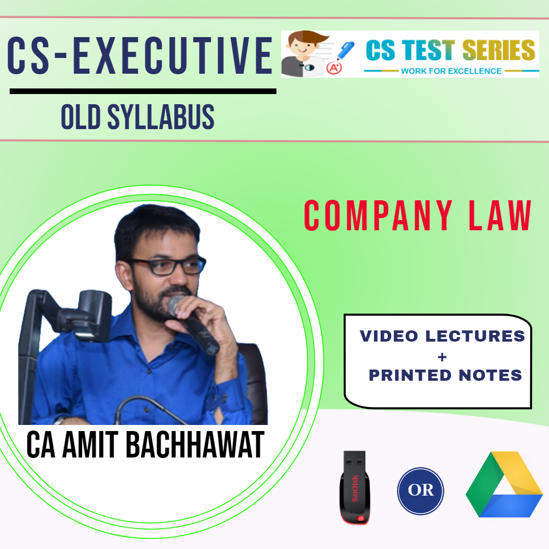 Company Law CS Executive Old Syllabus By CA,CS Amit Bachawat
