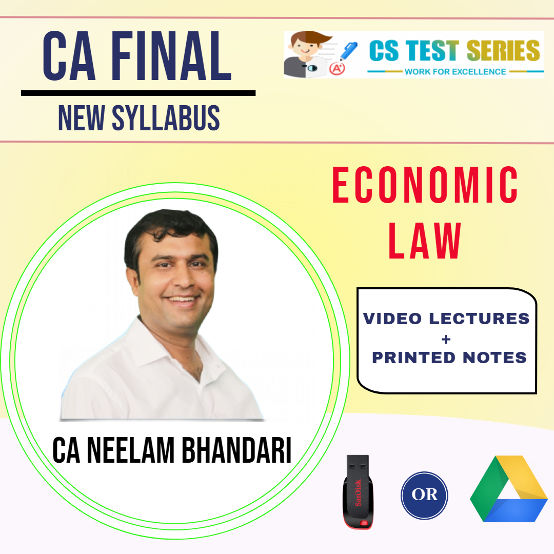 CA Final (New) Economic Laws By Neelam Kumar Bhandari