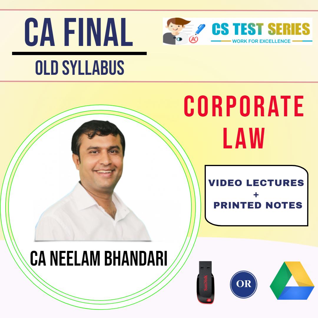CA Final (Old) Corporate Laws By Neelam Kumar Bhandari