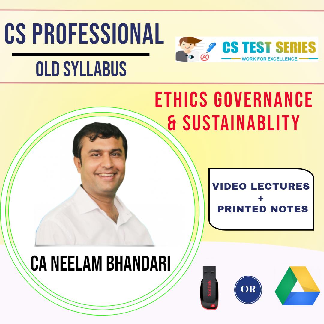 CS Professional Ethics, Governance & Sustainability By CA CS Neelam Kumar Bhandari