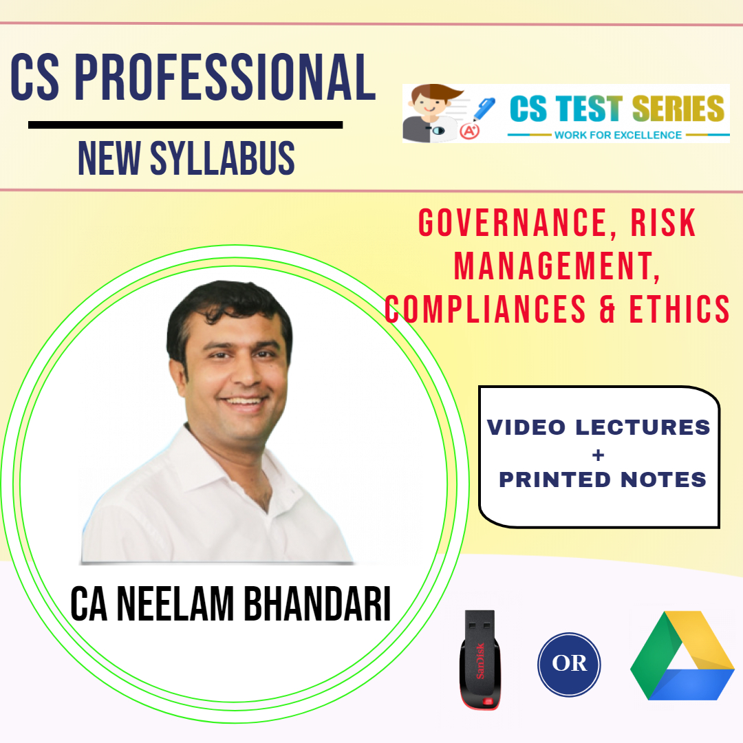 CS Professional Governance, Risk Management, Compliances & Ethics By CA CS Neelam Kumar Bhandari
