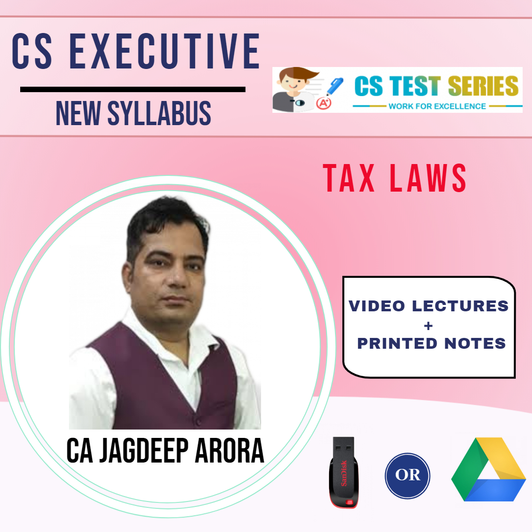 CS Executive Tax & Laws