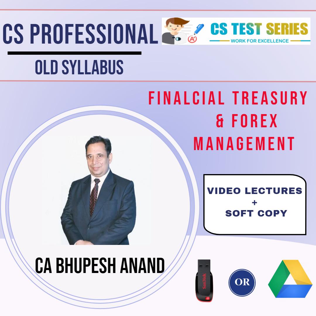 CS Professional Financial Treasury & Forex Mgt. old syllabus