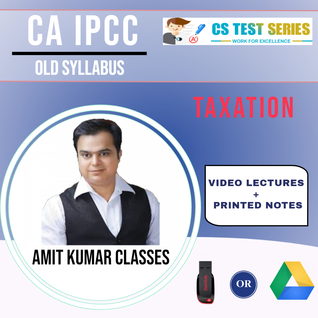 CA IPCC TAXATION OLD SYLLABUS