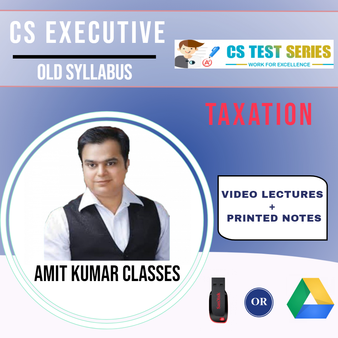 CS EXECUTIVE TAX LAWS OLD SYLLABUS
