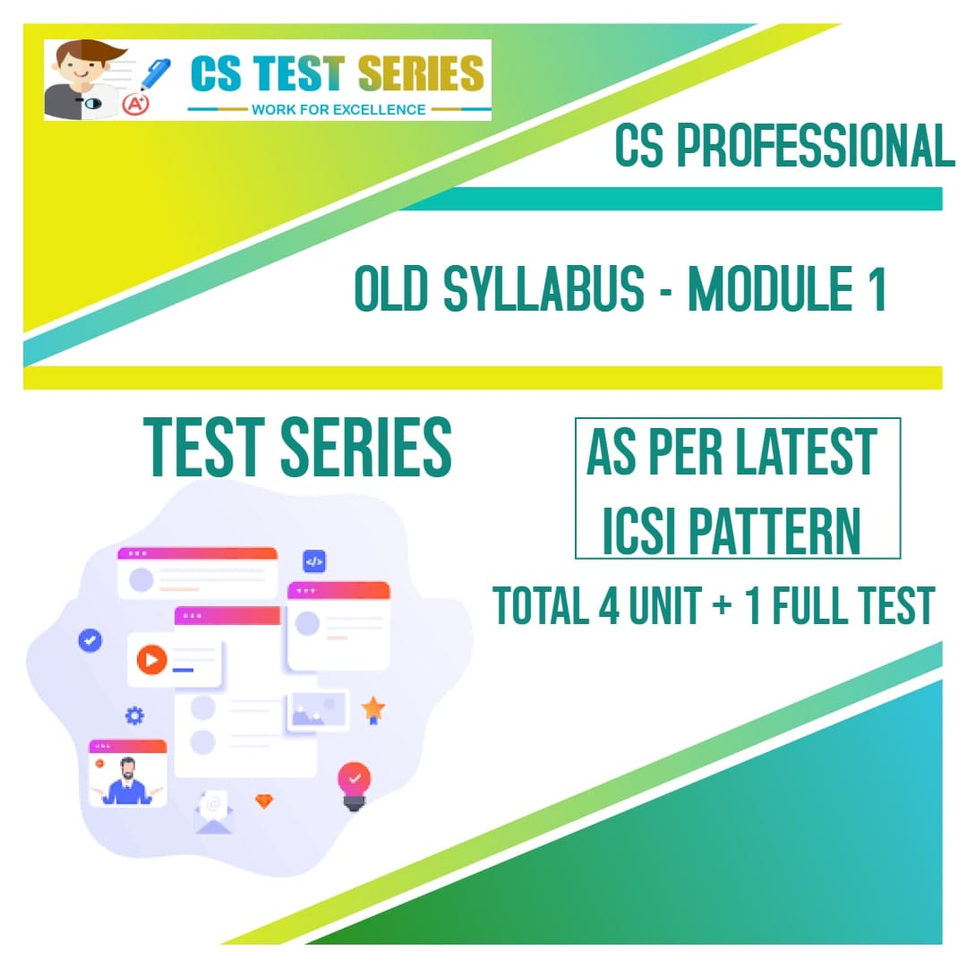 CS Professional Test Series - Old Syllabus Module 1 All 3 Subjects