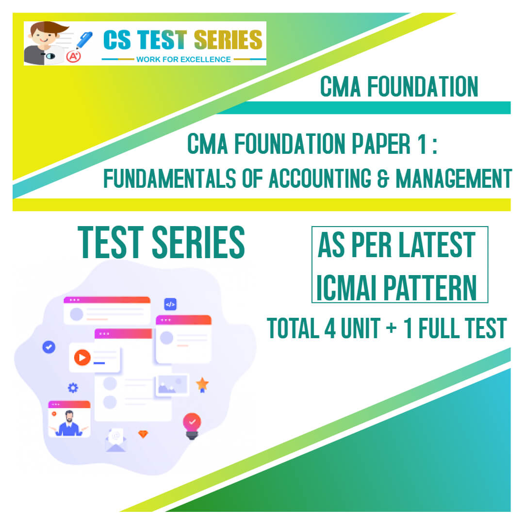 CMA FOUNDATION PAPER 1: Fundamentals Of Accounting and Management
