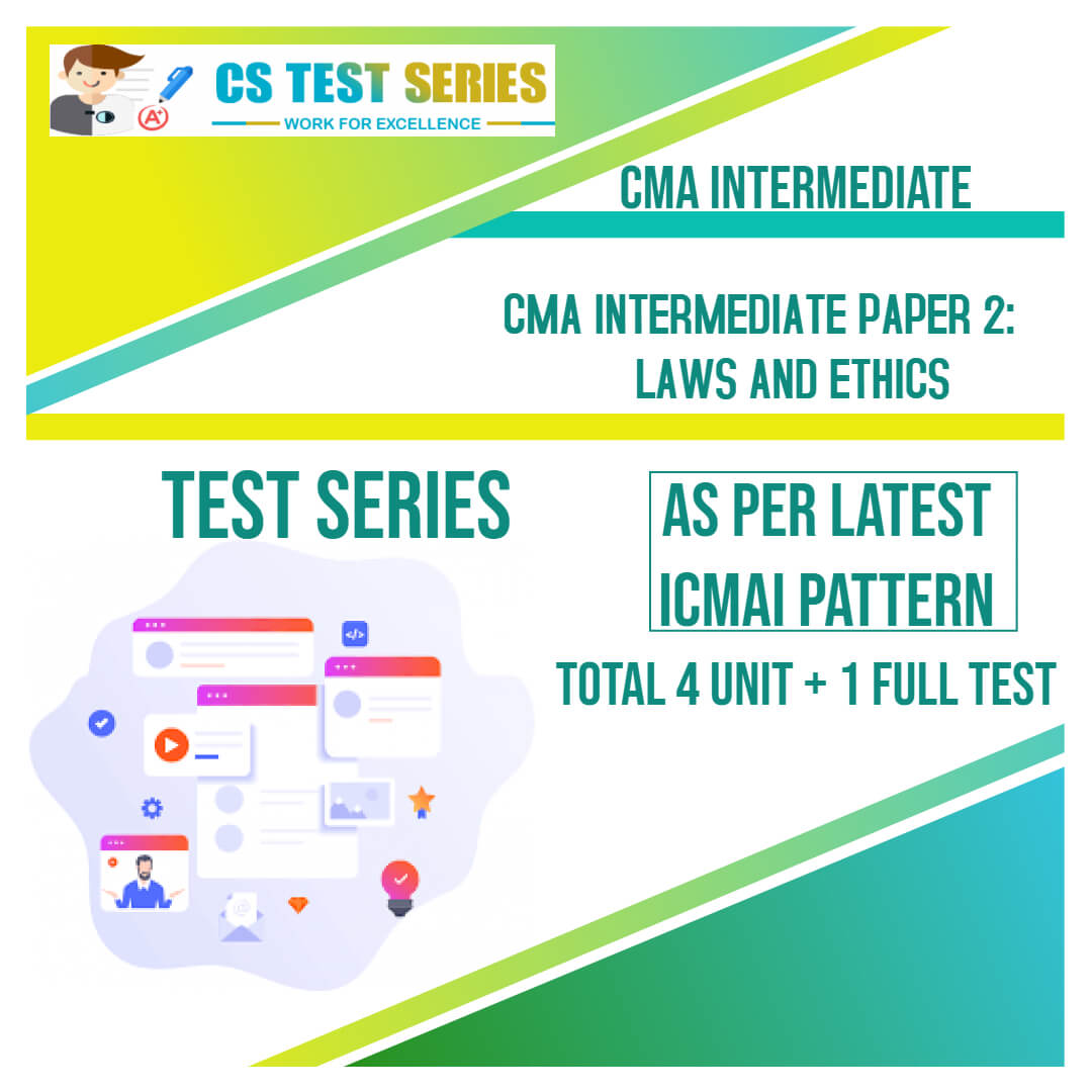 CMA Intermediate PAPER 2: Laws and Ethics