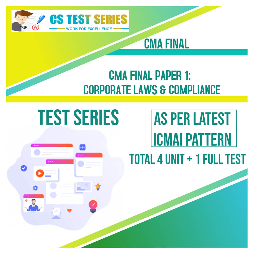 CMA Final PAPER 1: Corporate Laws and Compliance