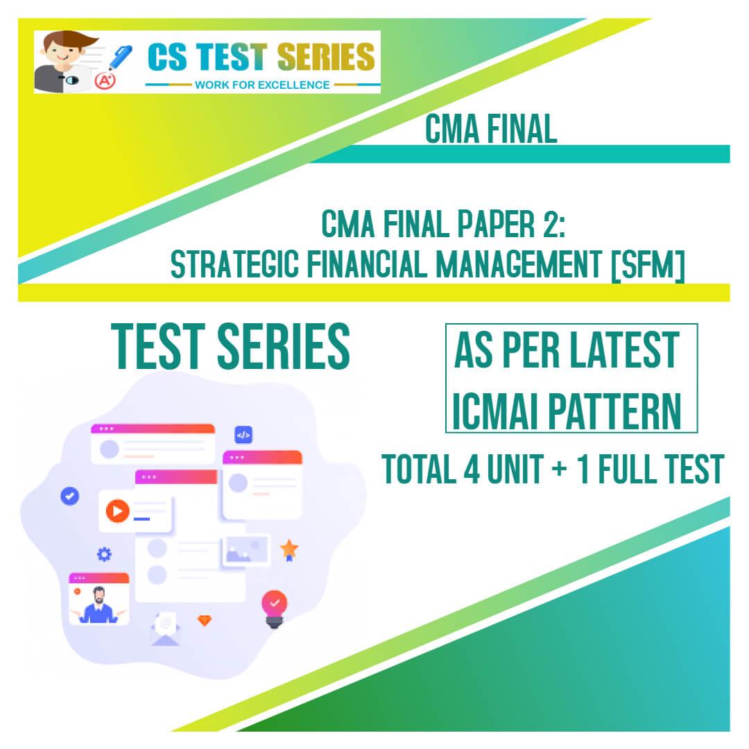 CMA Final PAPER 2: Strategic Financial Management