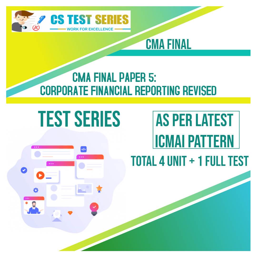 CMA Final PAPER 5 : Corporate Financial Reporting Financial