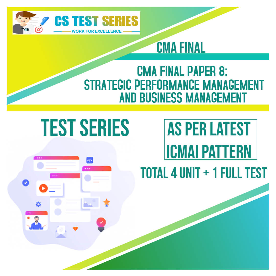 CMA Final PAPER 8 : Strategic Performance Management and Business Management