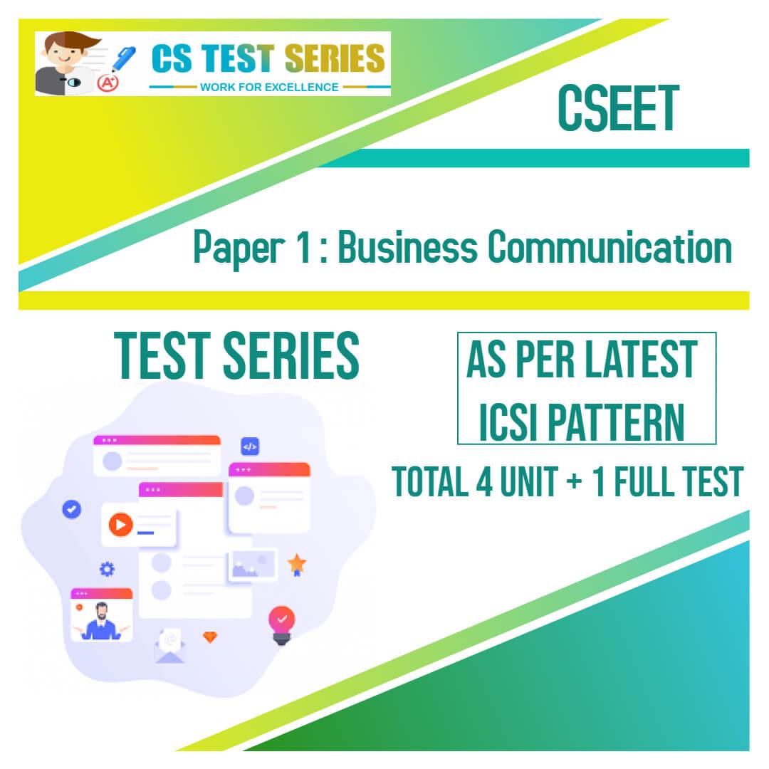 CSEET PAPER 1 - Business Communication Test Series