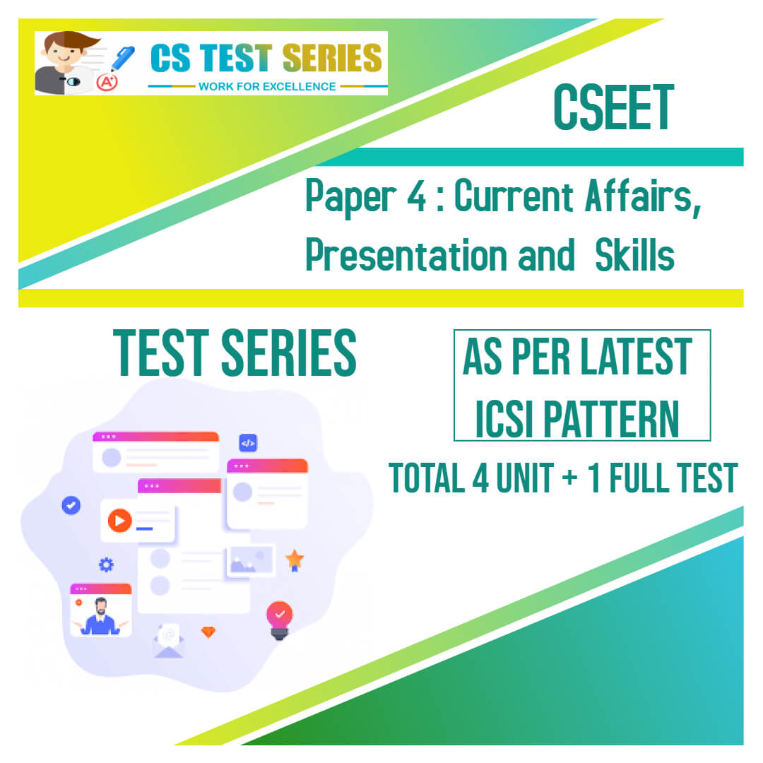 CSEET PAPER 4 - Current Affairs Presentation and Skills Test Series