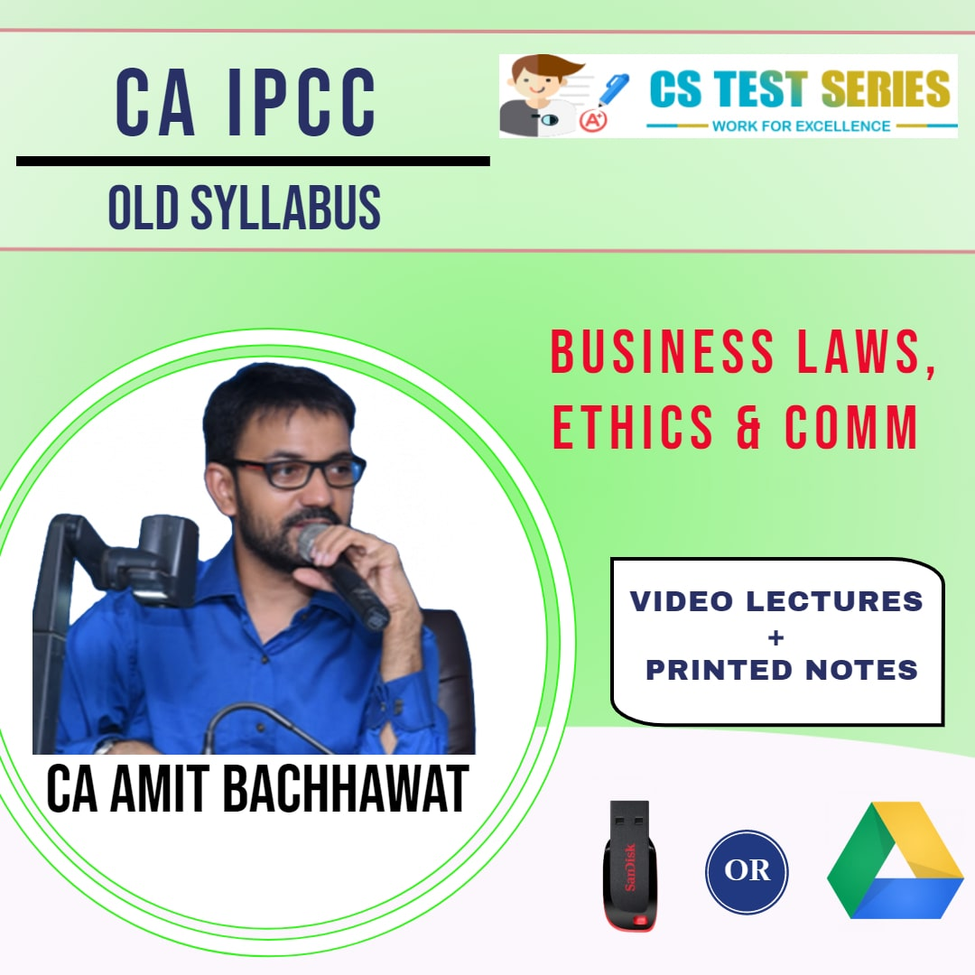 CA IPCC, Business Laws,Ethics & Comm by CA,CS Amit Bachawat