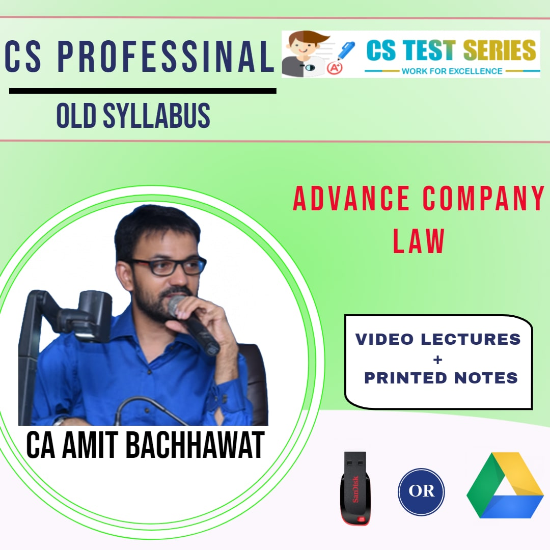 Advance Company Law CS Professional New Syllabus By CA,CS Video Classes