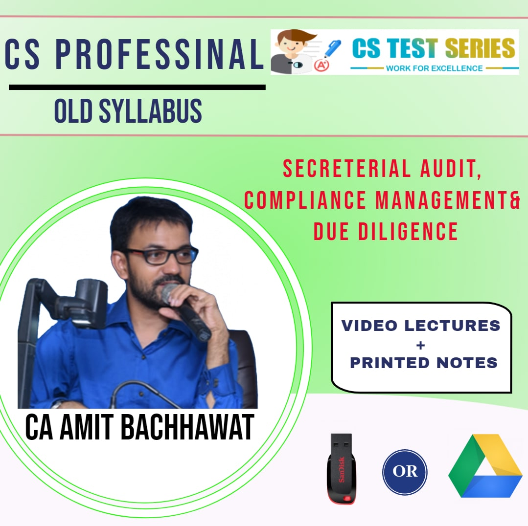 Secreterial Audit, Compliance Management and Due Diligence CS Professional Old Syllabus By CA,CS Amit Bachawat