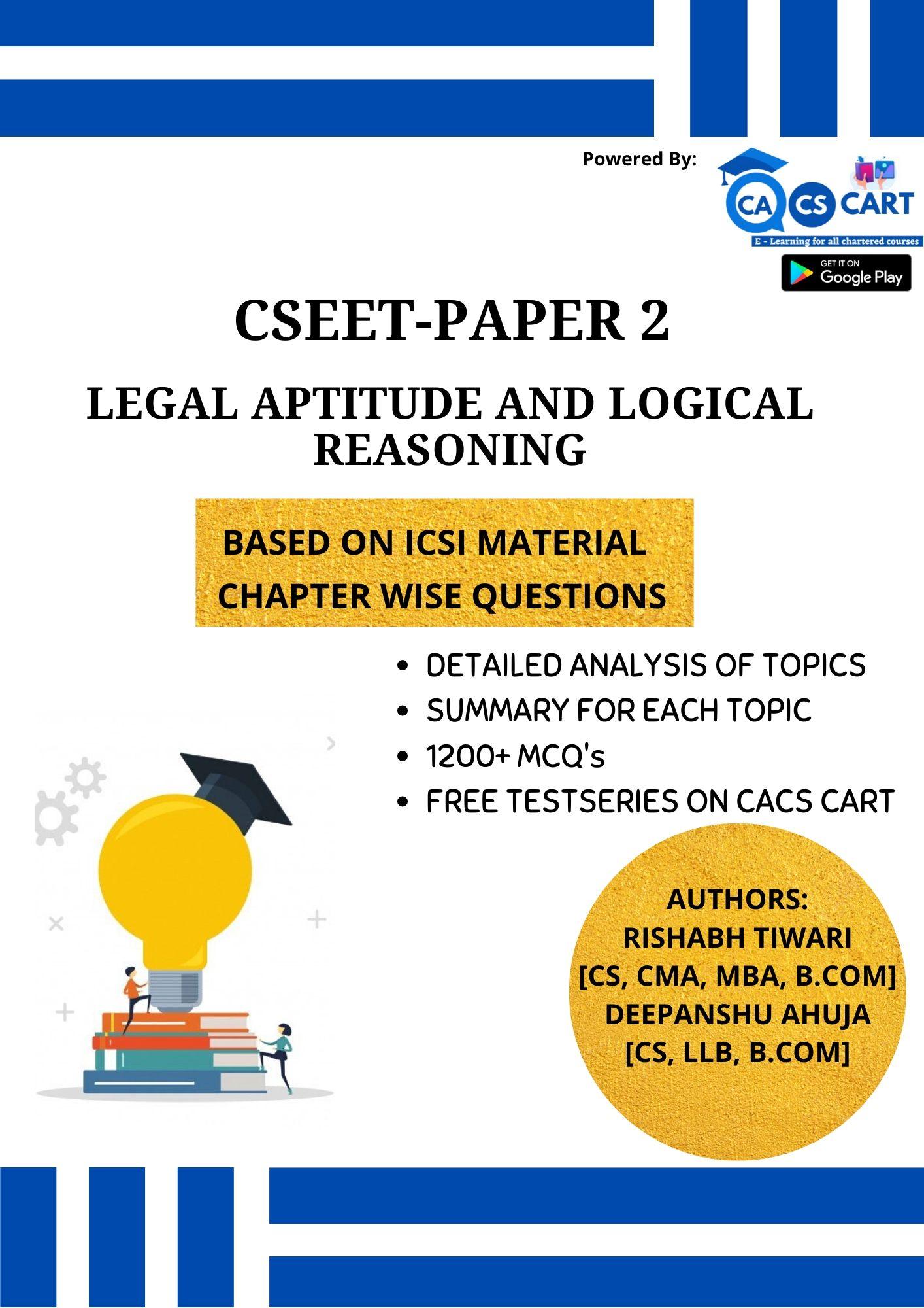 CSEET PAPER 2 - Legal Aptitude and Logical Reasoning