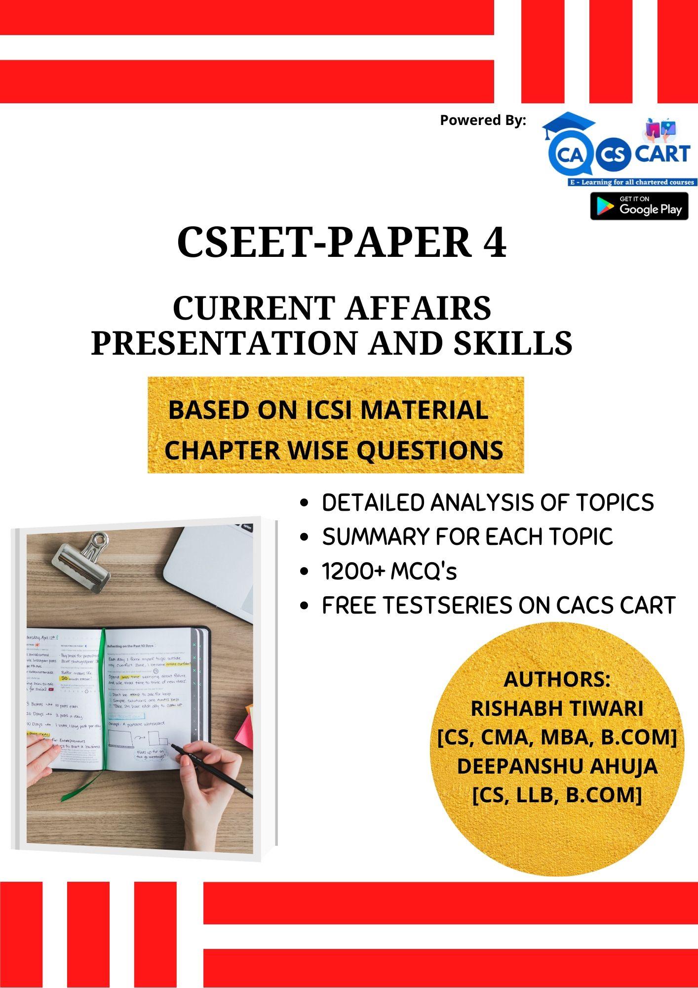 CSEET PAPER 4 Current Affairs Presentation & Skills