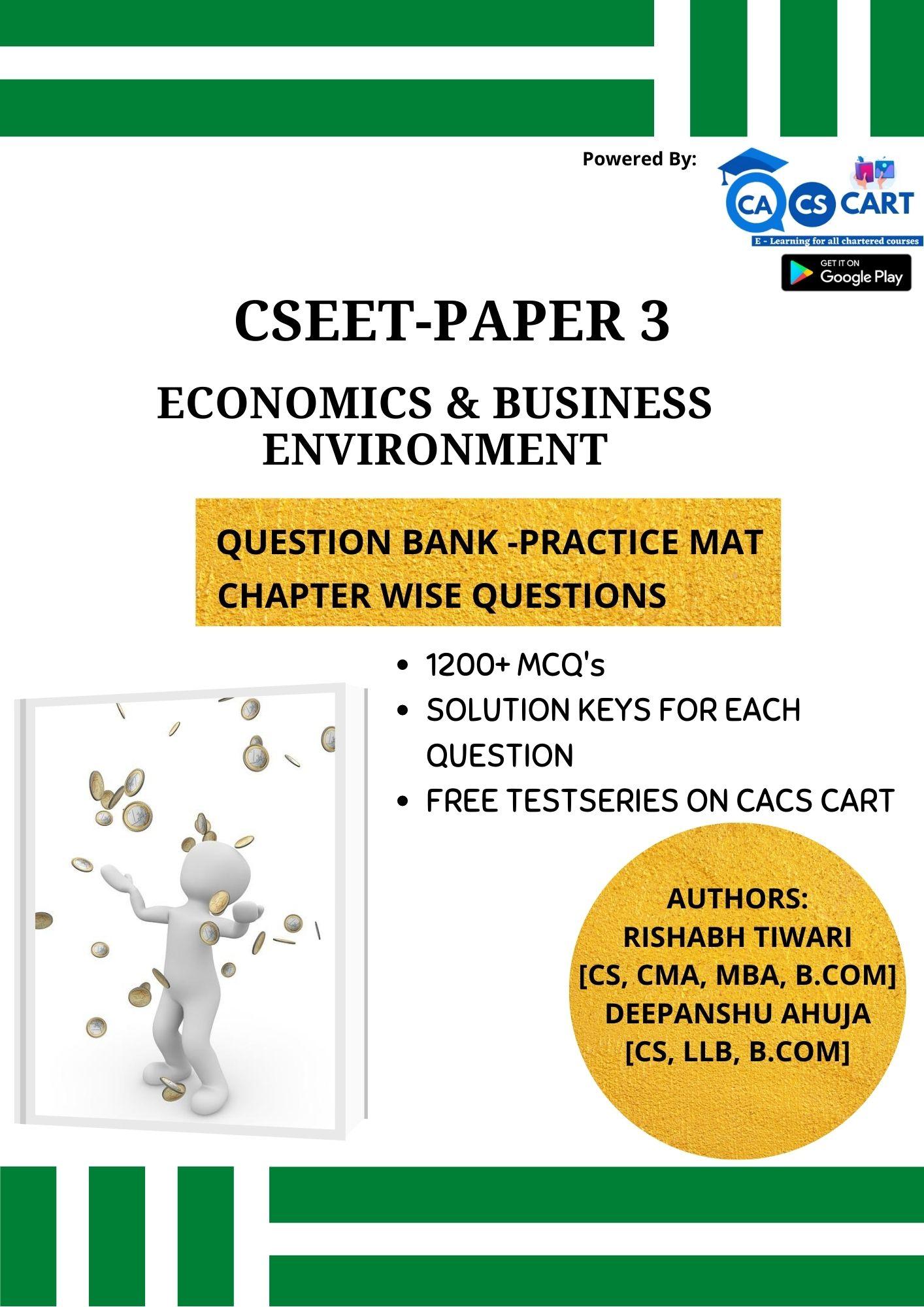 CSEET PAPER 3 - Economic and Business Environment Practice Mat