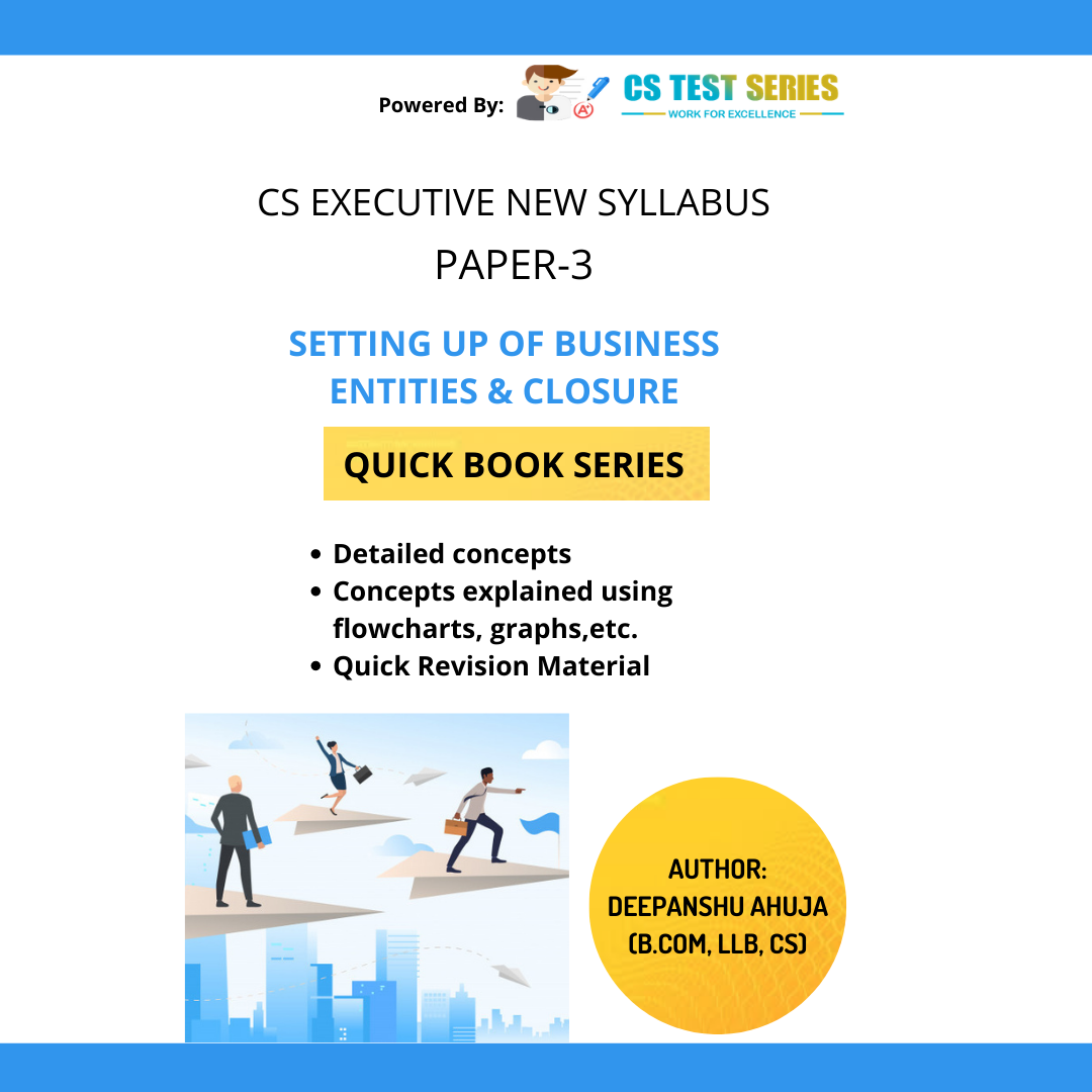 Setting up Of Business Entities & Closure - Quick Book | CS Executive New Syllabus - SBEC