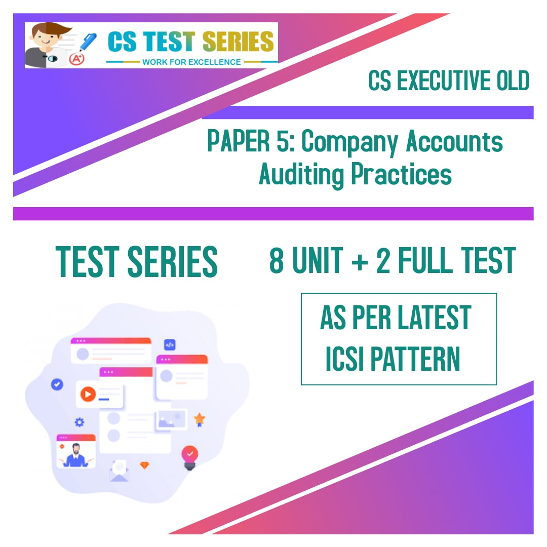 CS EXECUTIVE OLD PAPER 5: Company Accounts Auditing Practice