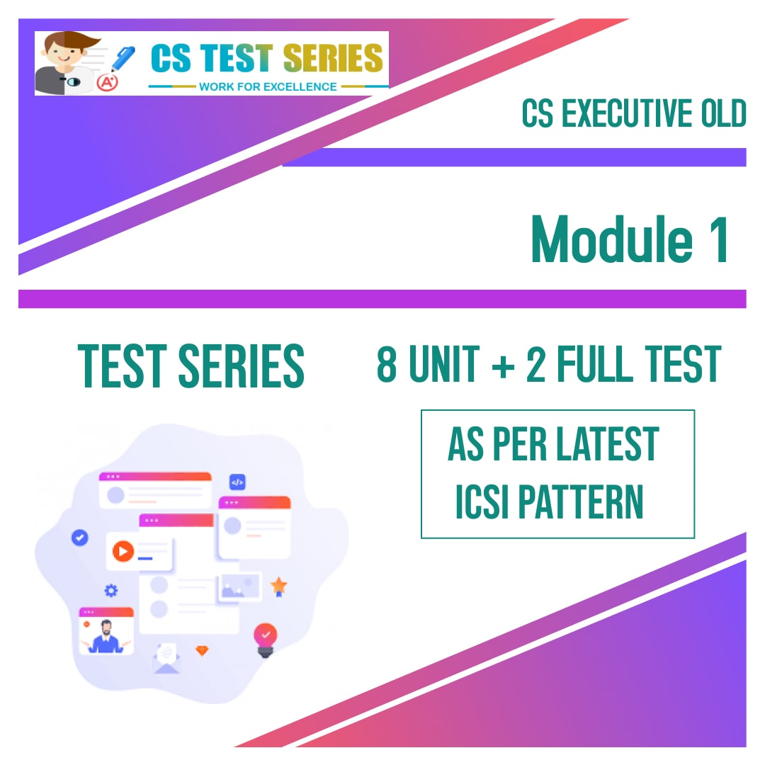CS Executive Test Series - Old Syllabus Module 1 All 4 Subjects