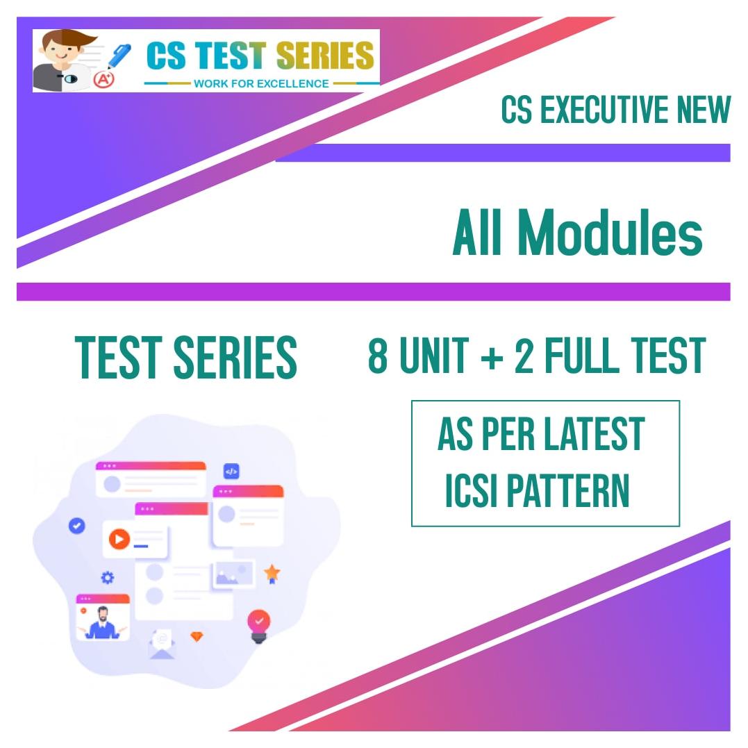 CS Executive Test Series - New Syllabus Both Module All 8 Subjects
