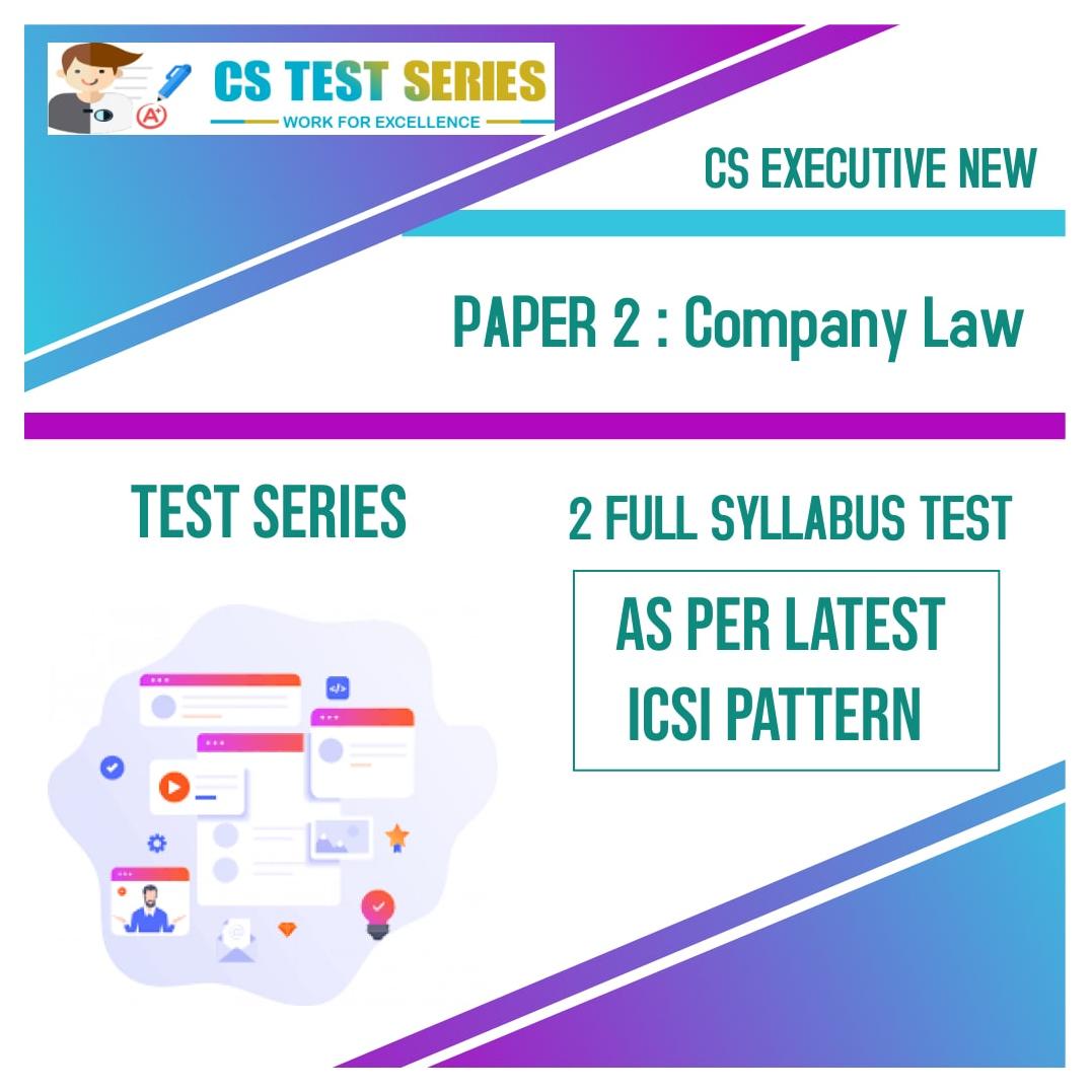 CS EXECUTIVE NEW PAPER 2: Company Law