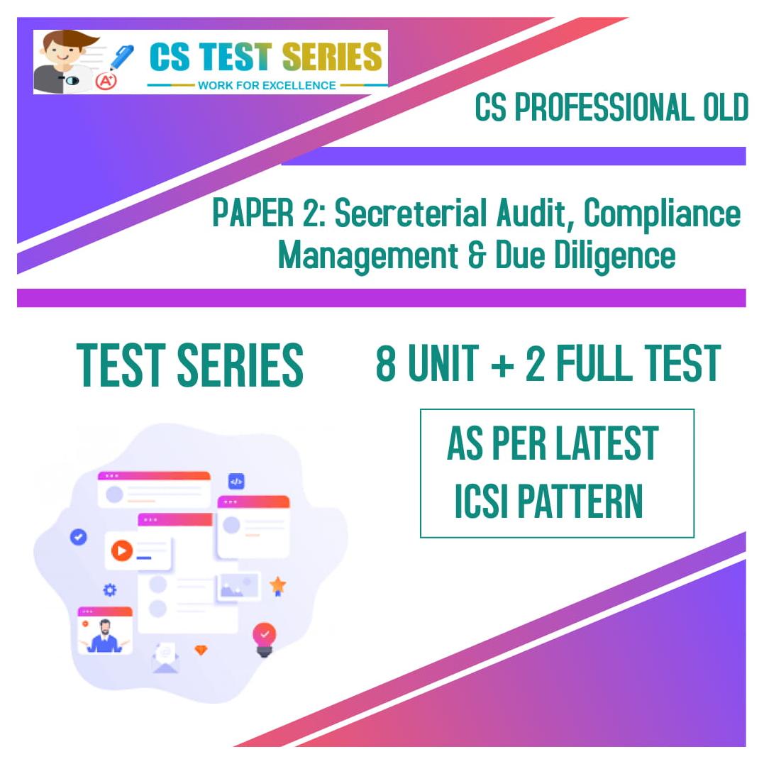 CS PROFESSIONAL OLD PAPER 2: Secreterial Audit, Compliance Management & Due Diligence
