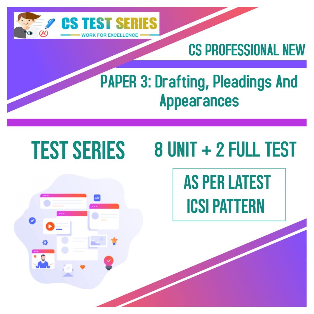 CS PROFESSIONAL NEW PAPER 3: Drafting